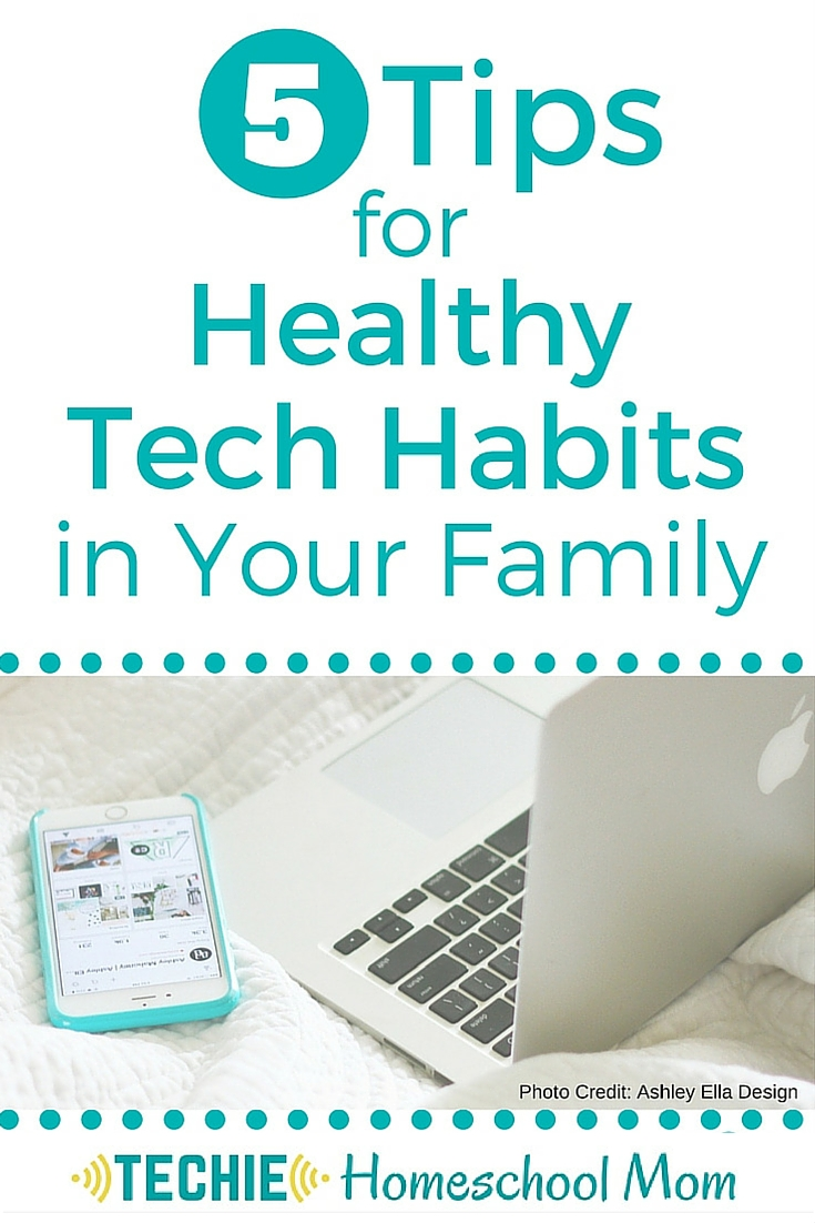 5 Tips for Healthy Tech Habits in Your Family