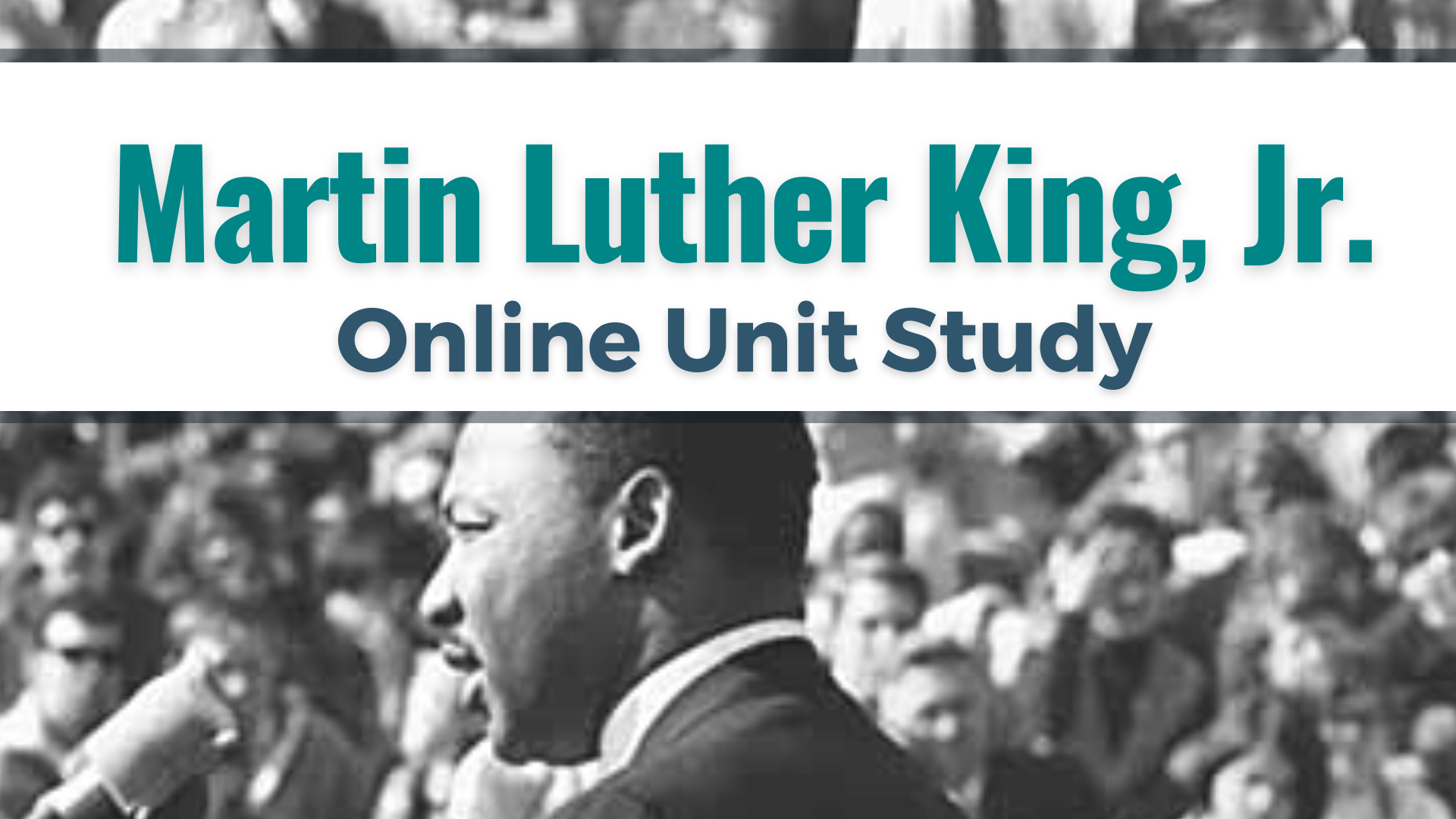 Martin Luther King Jr. Unit Study. Learn about the Civil Rights Movement and Dr. King's legacy. Click for more details.
