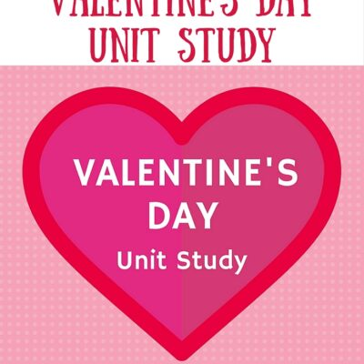 Valentine's Day Unit Study