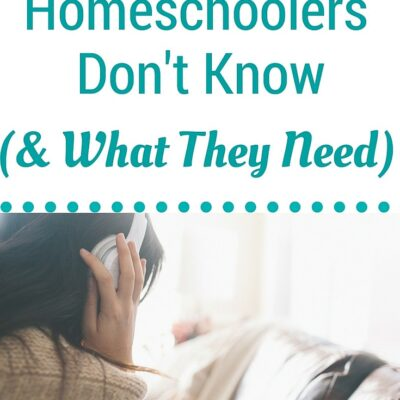 What Homeschoolers Don't Know (& what they need)