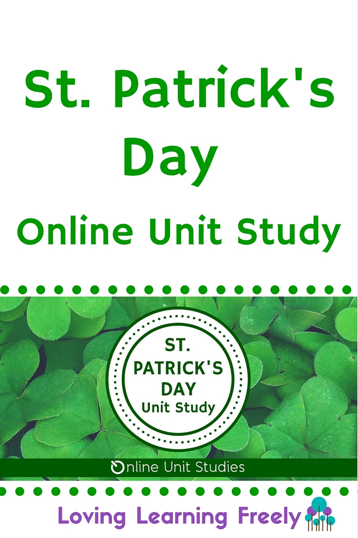 Learn all about St. Patrick's Day with Online Unit Studies.