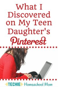 What I Discovered on My Teen Daughter's Pinterest