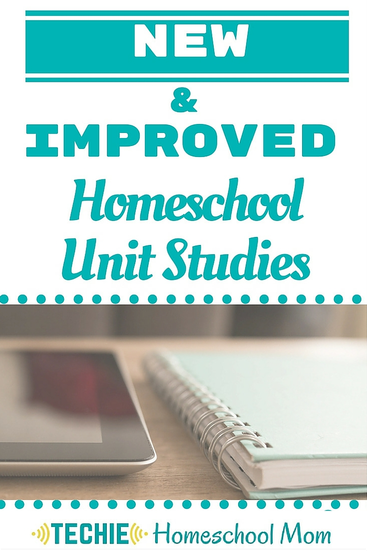 New & Improved Homeschool Unit Studies