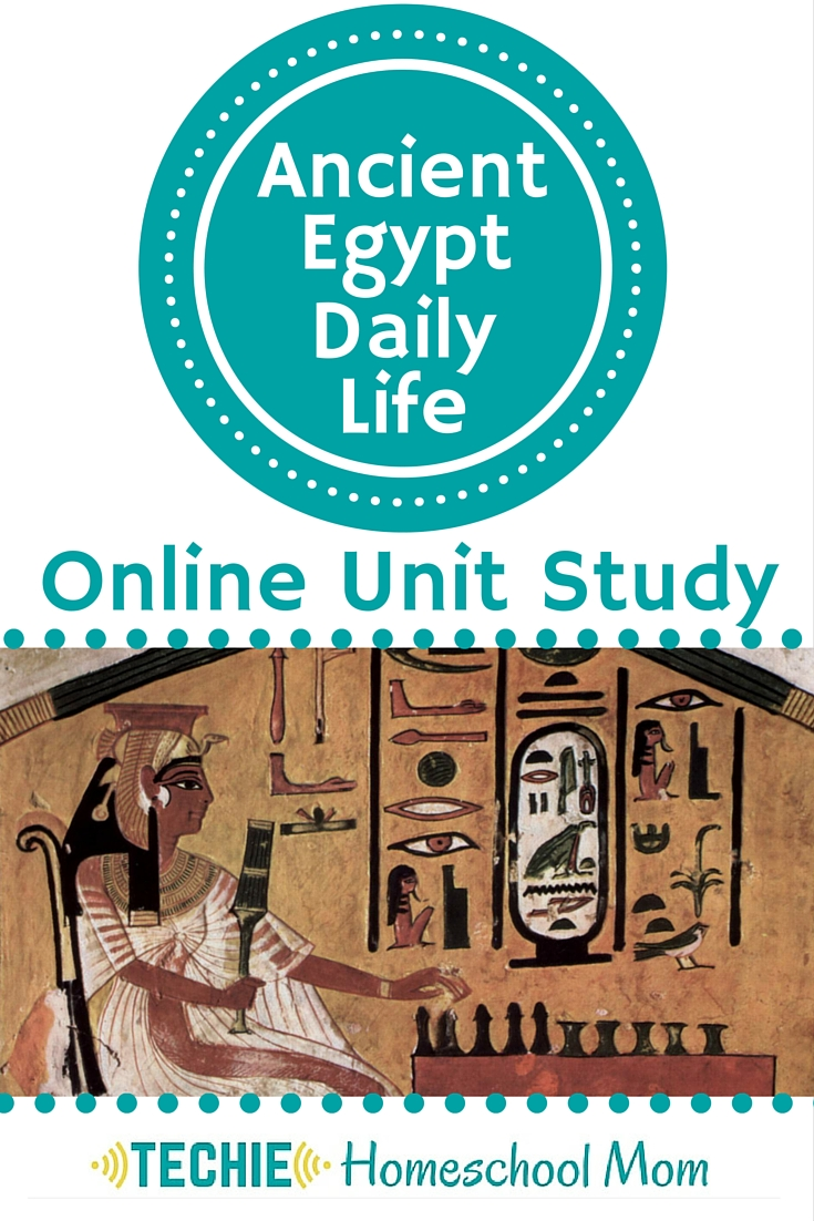 Daily Life in Ancient Egypt Online Unit Study