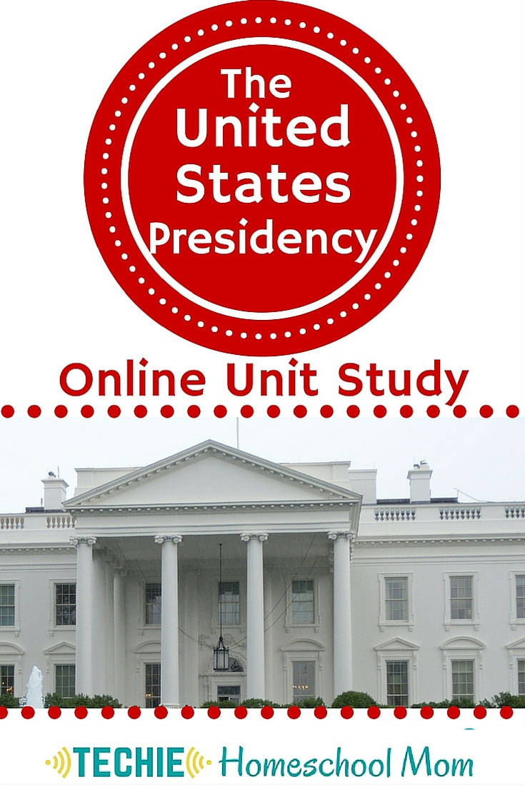 United States Presidency Unit Study