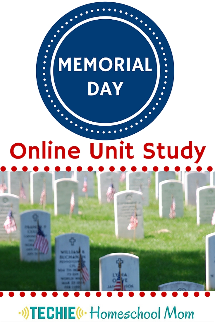 Homeschool lesson plans for Memorial Day. With this online unit study, you will learn the meaning of Memorial day, study America's military and create a digital project to honor fallen soldiers.