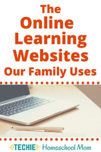 Online Learning Sites Our Family Uses