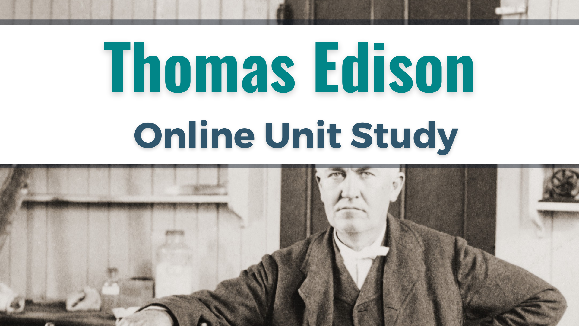 Thomas Edison Unit Study. This homeschool curriculum integrates multiple subjects for multiple ages of students. Access websites and videos and complete digital projects. With Online Unit Studies' easy-to-use E-course format, no additional books and print resources are needed. Just gather supplies for hands-on projects and register for online tools.