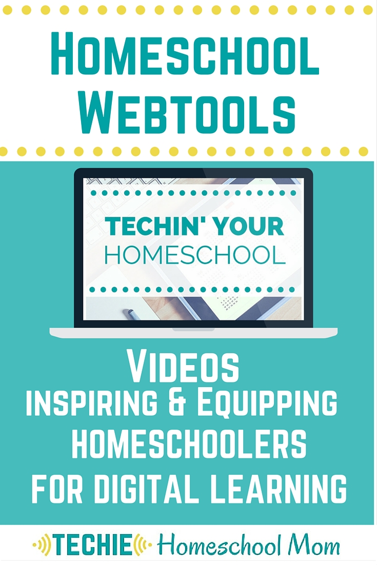 Techie Homeschool Mom's Favorite Homeschool Webtools for online learning