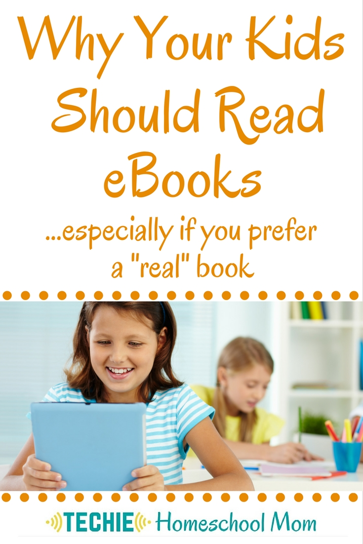 Reading eBooks doesn't seem natural to me. So, should I keep my kids from reading eBooks? Absolutely not! Read to find out why.