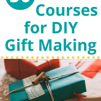 50 Online Courses for DIY Gifts