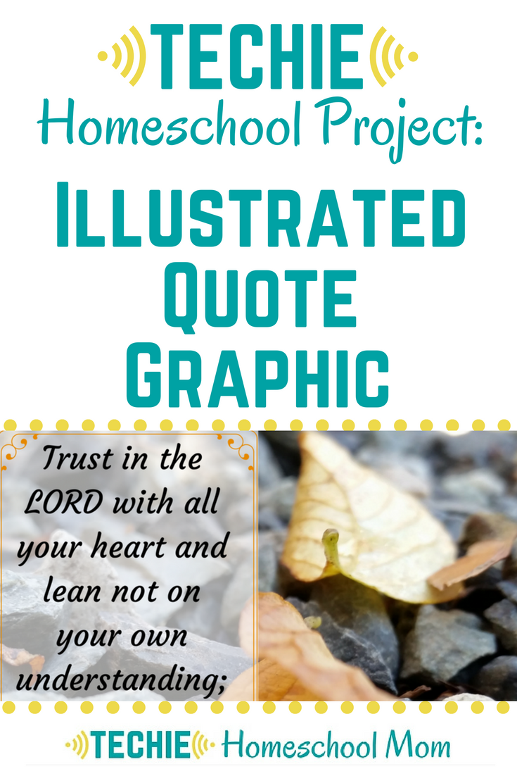 Illustrated quote graphics are a great project to add to any homeschool study. No matter what you are studying, you can find a memorable quote. It might be wisdom from a notable person or a quote from a favorite story. Watch this tutorial for creating your own images.