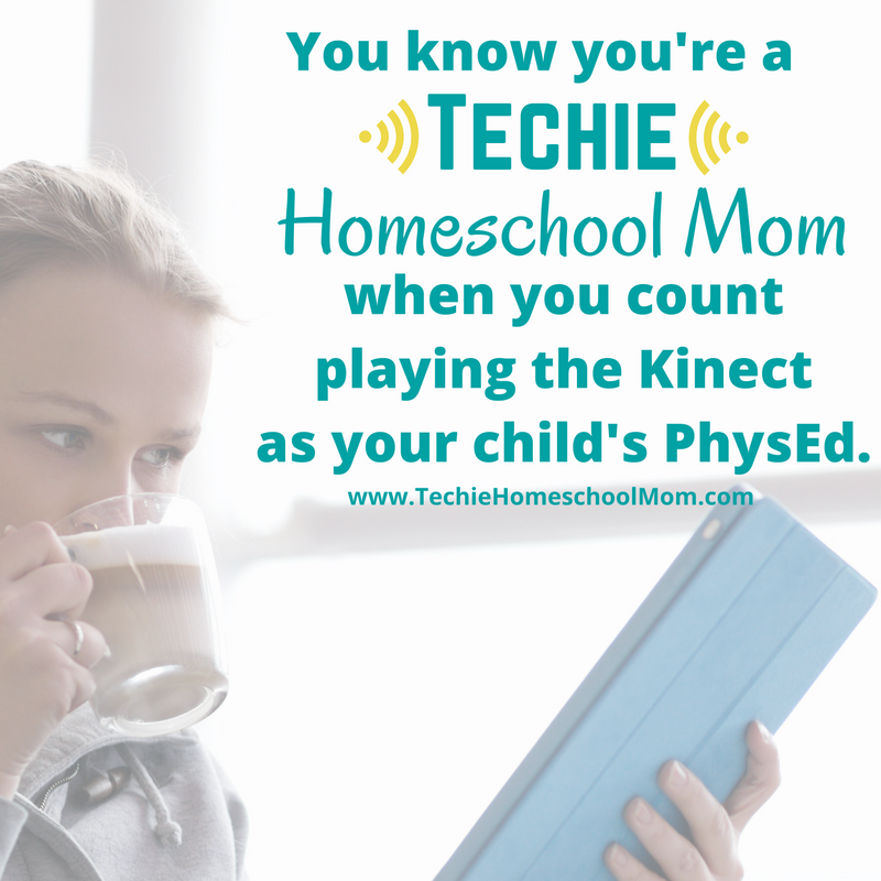 You know you're a Techie Homeschool Mom when you visit TechieHomeschoolMom.com for homeschool inspiration and encouragement.