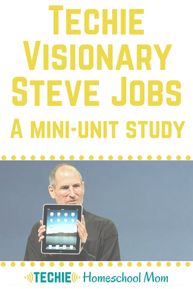 Use this mini-unit study to learn about techie visionary Steve Jobs.