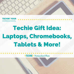 Watch Techie Homeschool Mom's live video series of techie gift ideas.