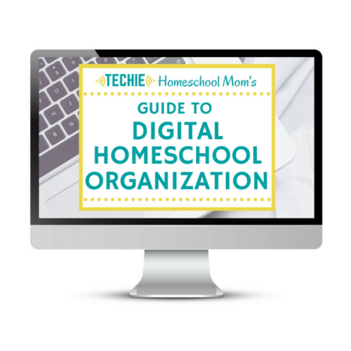 Get your digital homeschool materials in order with Techie Homeschool Mom's Guide to Digital Homeschool Organization.