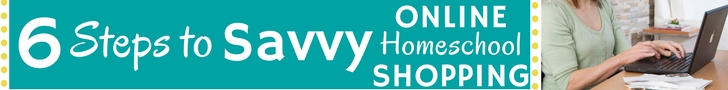 Discover how to be a savvy shopper as you look for homeschool curriculum online.