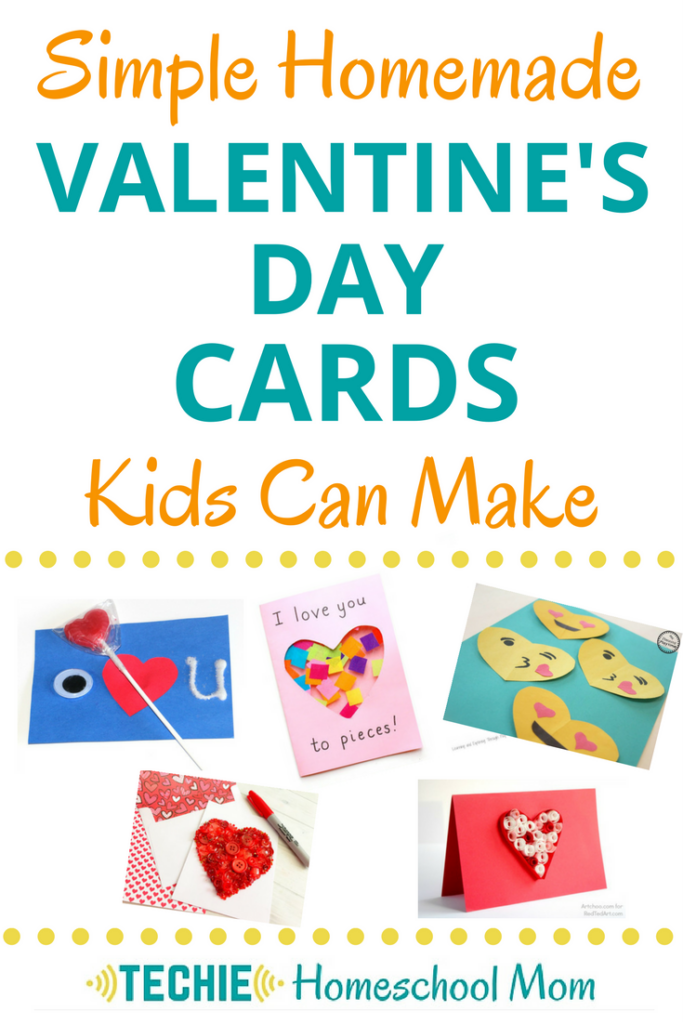 Simple Homemade Valentine S Day Cards Kids Can Make Techie