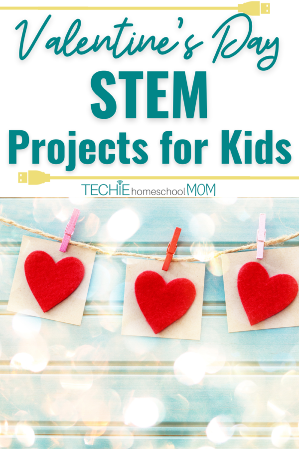 Check Out These Valentine's Day Cards STEM Projects for Kids