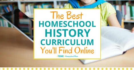 The Best Homeschool History Curriculum Youll Find Online Techie