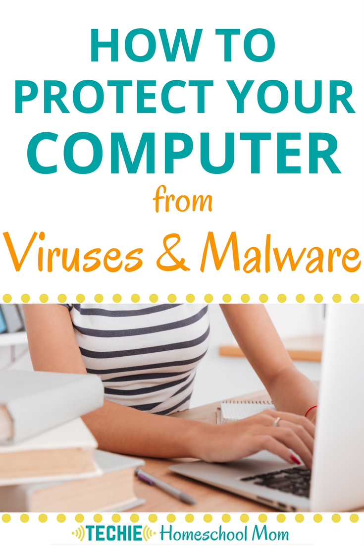 How to Protect Your Computer from Viruses and Malware