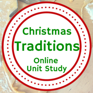 Christmas Traditions Unit Study