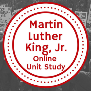 Martin Luther King Jr. Online Unit Study