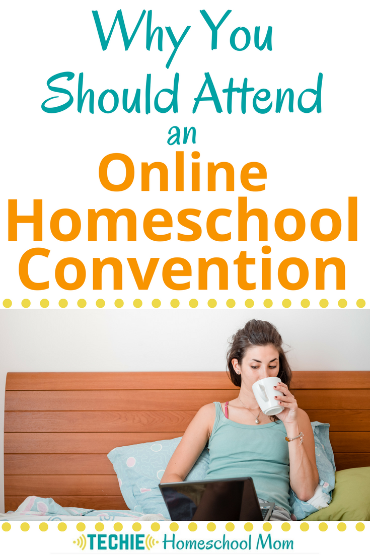 A homeschool convention I can attend in my PJs?? Yes, please.