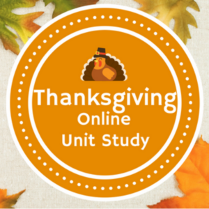 Thanksgiving Online Unit Study