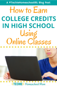 Trying to figure out how your child can earn college credits in high school? This post will help you come up with a plan.