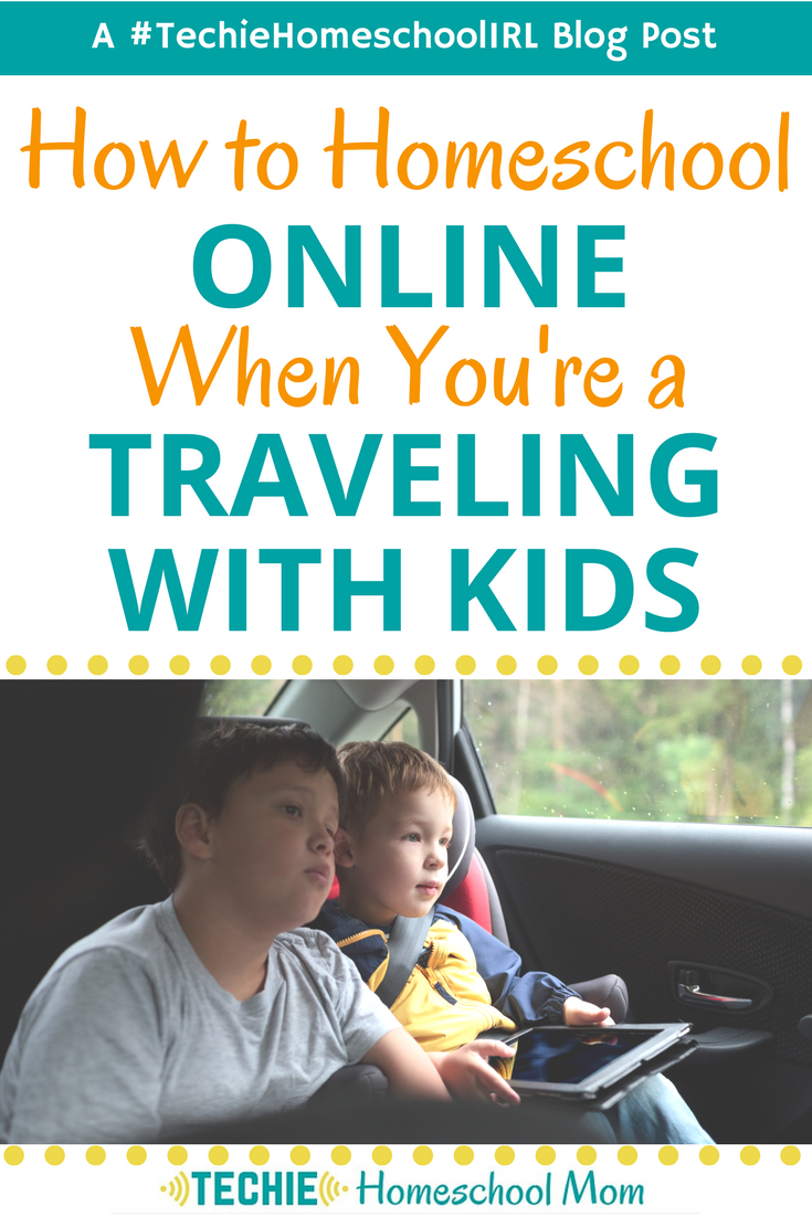 How to Homeschool Online When Traveling With Kids