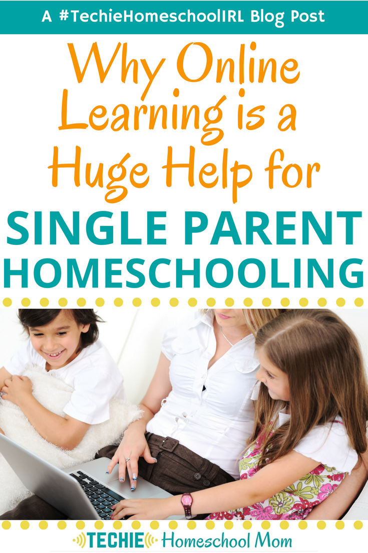 Why Online Learning is a Huge Help for Single Parent Homeschooling