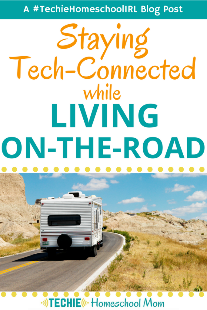 Living in an RV adds a whole new set of challenges for homeschooling. Find out what you can do to stay tech-connected while traveling