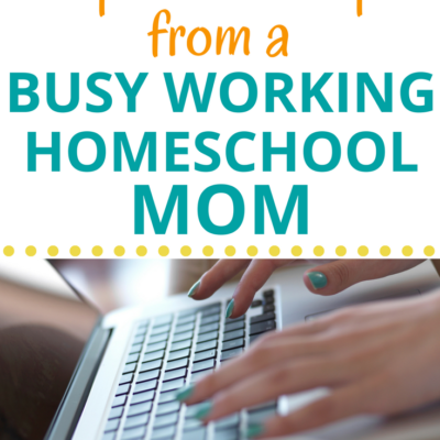 Top Techie Tips from a Busy Working Homeschool Mom