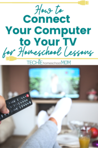 Not sure how to connect your computer to your TV? This a genius concept for presenting homeschool lessons to multiple kids or sharing online content with a crowd. Find out the best way to do this.