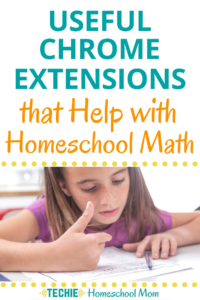 Need a few online tools to help your kids understand numbers better? Check out these Chrome extensions that help students with homeschool math.
