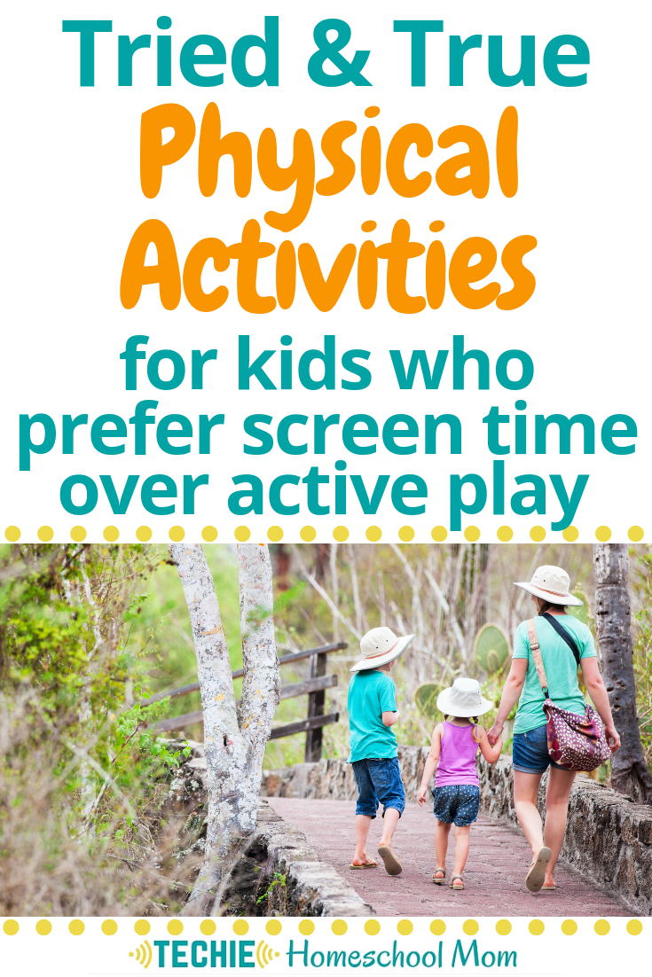 Feel like your kids aren't active enough because they're always on a screen? Discover these great ideas for physical activities that techie kids will love.