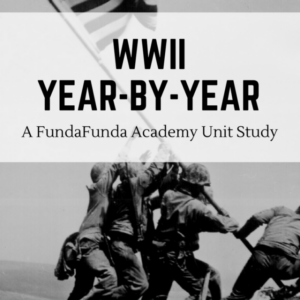 WWII Year-by-Year Unit Study