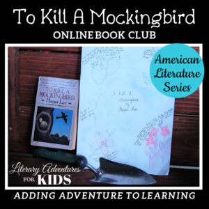 To Kill a Mockingbird Literary Adventure