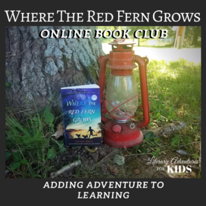 Where the Red Fern Grows Literary Adventure