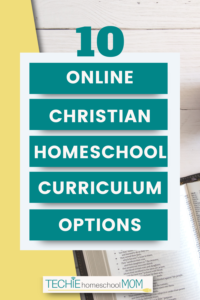 It's so hard to sift through all those online curriculum options to find ones that teach the Bible. This list helps by sharing only Christian options for online homeschool curriculum.