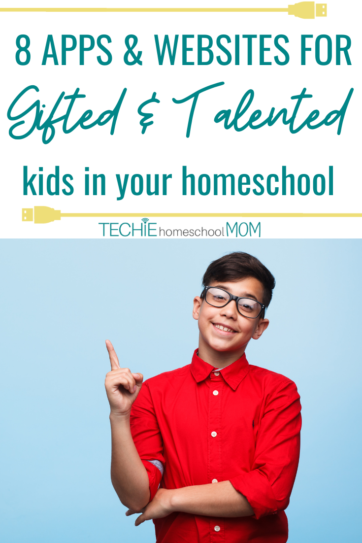 8 apps and websites for gifted and talented kids in your homeschool.